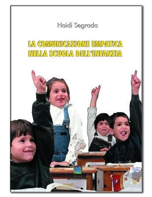 La comunicazione empatica nella scuola dell 39 infanzia for Scuola di comunicazione